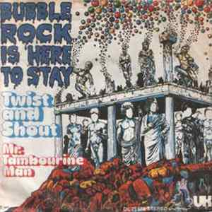 Bubblerock Is Here To Stay - Twist And Shout Mp3
