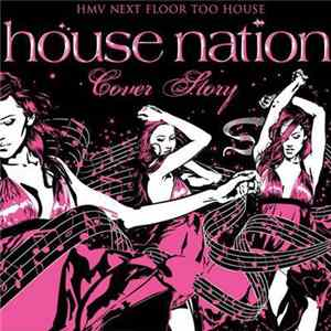 Various - House Nation Cover Story Mp3