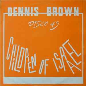 Dennis Brown - Children Of Israel Mp3