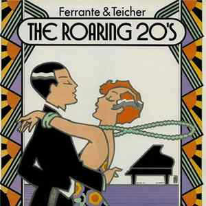 Ferrante & Teicher - The Roaring 20's Mp3