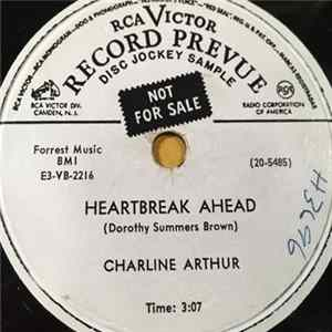 Charline Arthur - Heartbreak Ahead / Looking At The Moon And Wishing On A Star Mp3