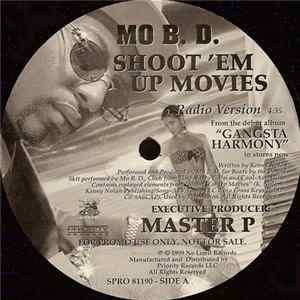Mo B. D. - Shoot 'Em Up Movies Mp3
