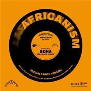 Africanism Presents Soha - Les Enfants Du Bled Mp3