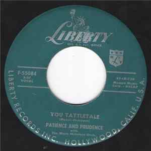 Patience & Prudence - You Tattletale / Very Nice Is Bali Bali Mp3