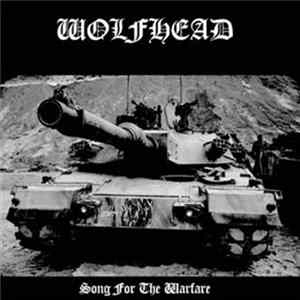 Wolfhead - Song For The Warfare Mp3