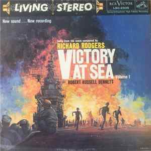 Richard Rodgers / Robert Russell Bennett / RCA Victor Symphony Orchestra - Victory At Sea Volume 1 Mp3