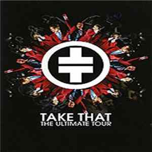 Take That - The Ultimate Tour Mp3