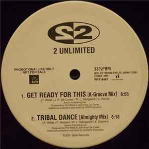 2 Unlimited / N-Trance / Tess - Get Ready For This / Tribal Dance / Stayin' Alive / Justify My Love (Remixes) Mp3