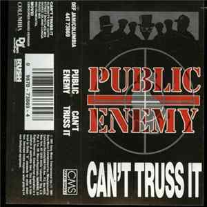 Public Enemy - Can't Truss It Mp3