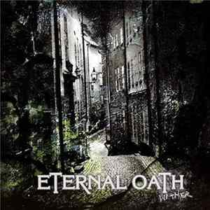 Eternal Oath - Wither Mp3