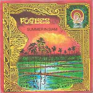 The Pogues - Summer In Siam Mp3
