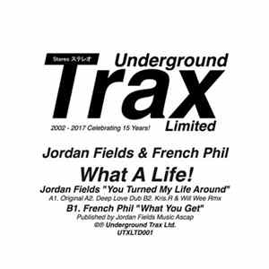 Jordan Fields & French Phil - What A Life! Mp3