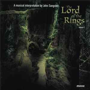 John Sangster - Lord Of The Rings Volume 1 Mp3