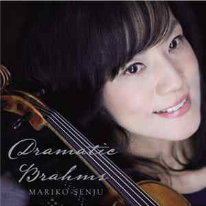 Mariko Senju - Dramatic Brahms Mp3