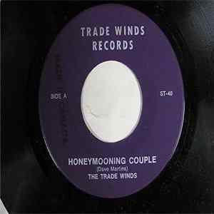 The Trade Winds - Honeymooning Couple Mp3