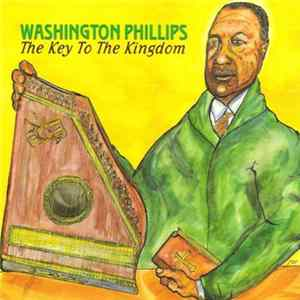 Washington Phillips - The Key To The Kingdom Mp3