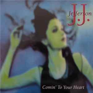J.J. Jefferson - Comin' To Your Heart Mp3