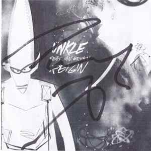 UNKLE Feat. Ian Brown - Reign Mp3