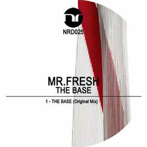 Mr.Fresh - The Base Mp3