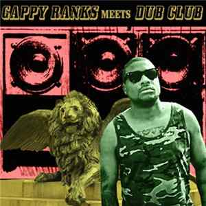Gappy Ranks Meets Dub Club - Gappy Ranks Meets Dub Club Mp3