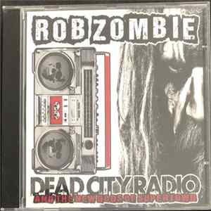 Rob Zombie - Dead City Radio And The New Gods Of Supertown Mp3