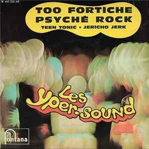 Les Yper-Sound - Too Fortiche / Psyché Rock / Teen Tonic / Jericho Jerk Mp3