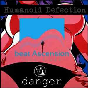 Humanoid Defection - Danger Mp3