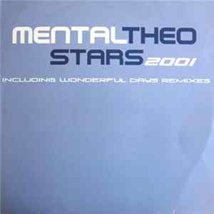 Mental Theo - Stars 2001 / Wonderful Days (Remixes) Mp3