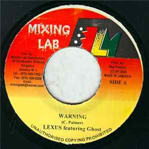 Lexus Featuring Ghost / Zally - Warning / Stop Talk Mp3