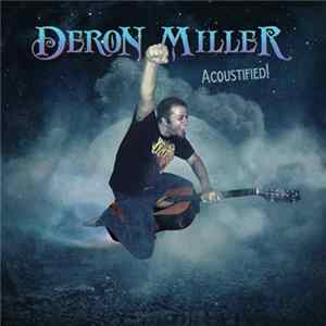 Deron Miller - Acoustified! Mp3