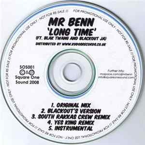 Mr. Benn Featuring Blak Twang & Blackout Ja - Long Time Mp3