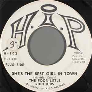 The Poor Little Rich Kids - She's The Best Girl In Town Mp3