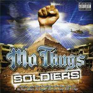Mo Thugs Soldiers - Mo Thugs Soldiers Mp3