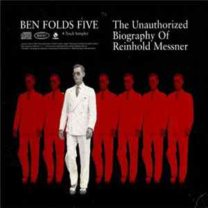 Ben Folds Five - The Unauthorized Biography Of Reinhold Messner (4 Track Sampler) Mp3