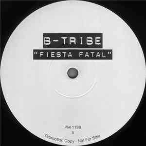 B-Tribe - ¡ Fiesta Fatal ! Mp3