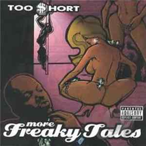Too $hort - More Freaky Tales Mp3