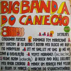 Banda do Canecão - Big Banda do Canecão 8 Mp3