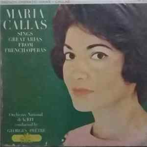 Maria Callas, Orchestre National De La RTF Conducted By Georges Prêtre - Interpréta Árias De Operas (cantado Em Frances) Mp3