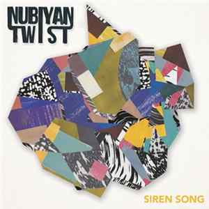 Nubiyan Twist - Siren Song Mp3