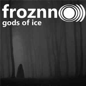 Froznn O))) - Gods Of Ice Mp3