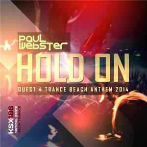 Paul Webster - Hold On (Quest 4 Trance Beach Anthem 2014) Mp3