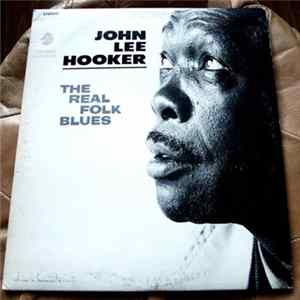 John Lee Hooker - The Real Folk Blues Mp3