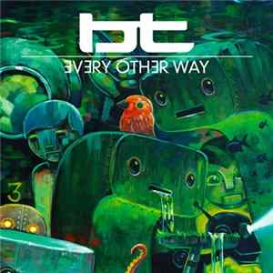 BT - Every Other Way Mp3
