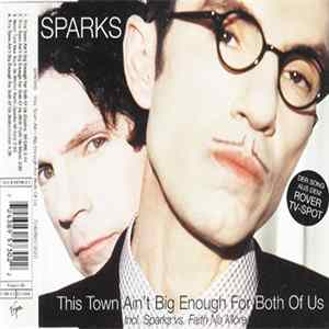 Sparks - This Town Ain't Big Enough For Both Of Us Mp3