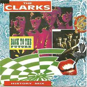 The Clarks - Back To The Future - The History Mix Mp3