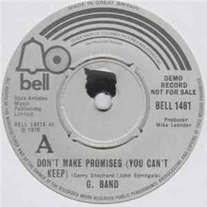G. Band - Don't Make Promises (You Can't Keep) Mp3