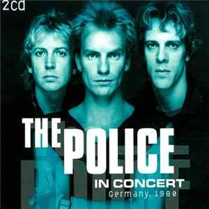 The Police - In Concert: Germany, 1980 Mp3