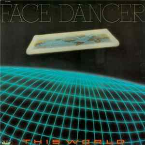 Face Dancer - This World Mp3