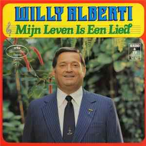 Willy Alberti - Mijn Leven Is Een Lied Mp3