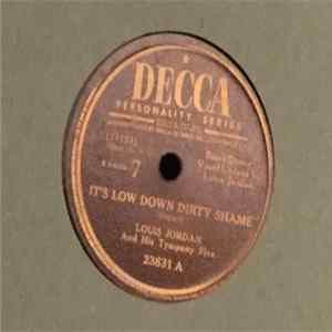 Louis Jordan And His Tympany Five - It's Low Down Dirty Shame / Mama Mama Blues Mp3
